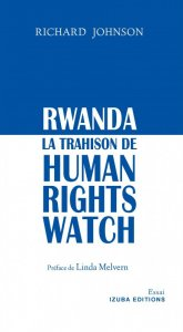 IMG: Rwanda : La Trahison de Human Rights Watch